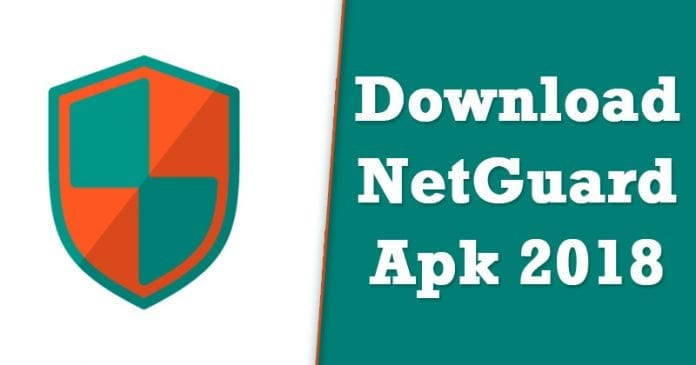 NetGuard APK 2.195 Latest Version Free Download For Android 2018