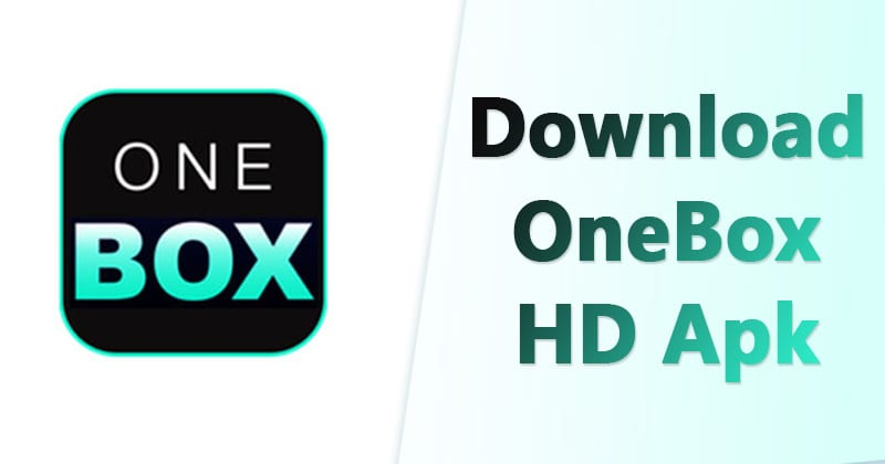 OneBox HD Apk Latest Version Free Download For Android