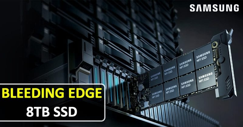 Samsung Just Unveiled Its New Bleeding Edge 8TB SSD