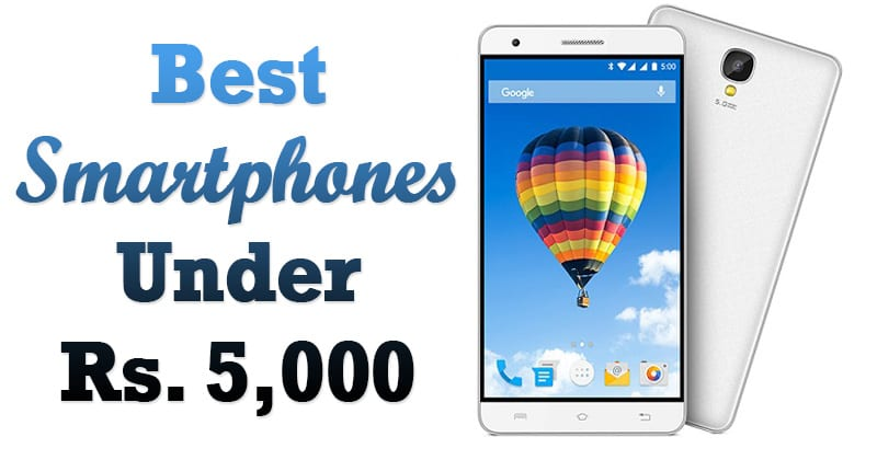 Top 10 Best Android Phones To Buy Under Rs 5,000