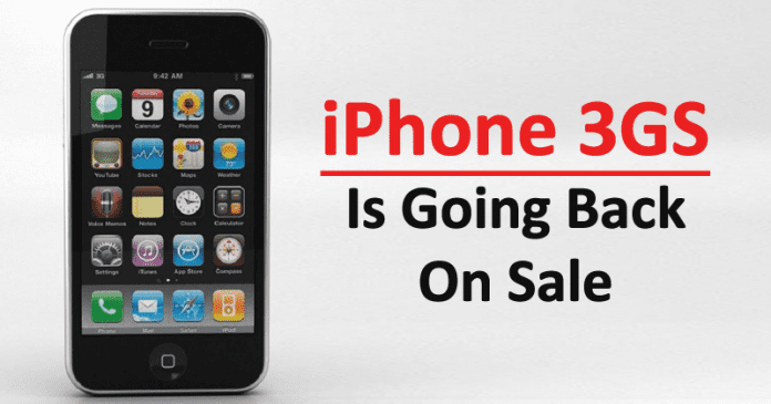 WoW! The 2009 iPhone 3GS Is Going Back On Sale