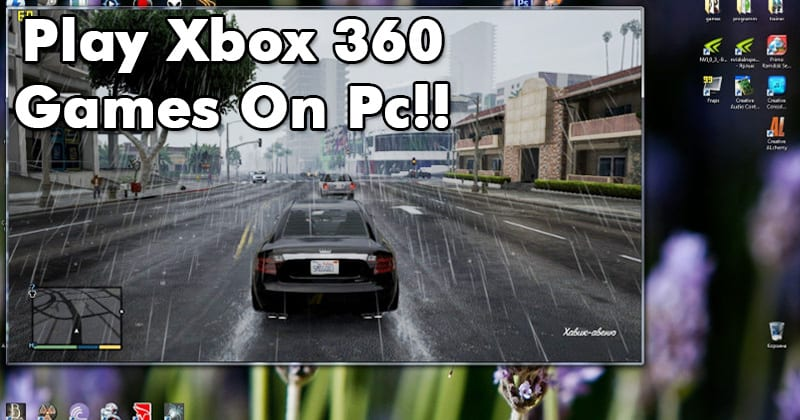 Best Xbox One Emulator for Windows PC in 2019