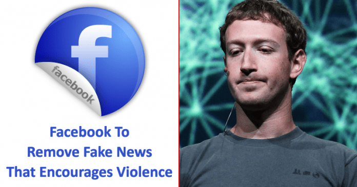 Facebook Says It Will Remove Fake News That Encourages Violence