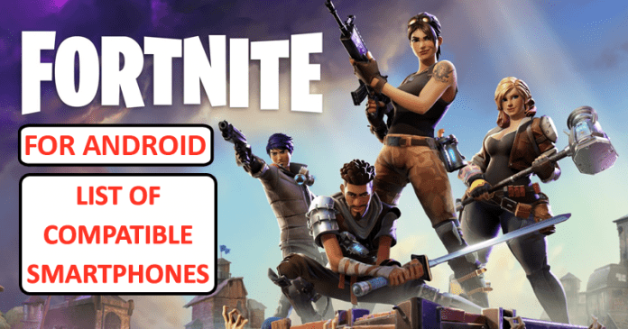 Fortnite For Android: Official List Of Compatible Smartphones