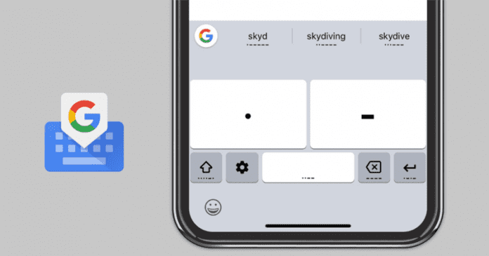 Gboard Now Lets You Communicate Through Morse Code On Both Android & iOS