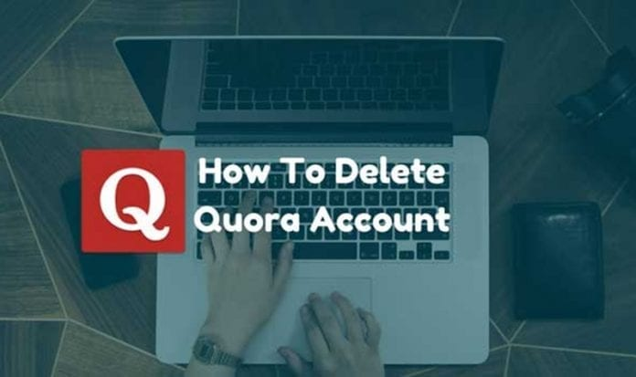 How To Delete Quora Account from Android and PC 2018