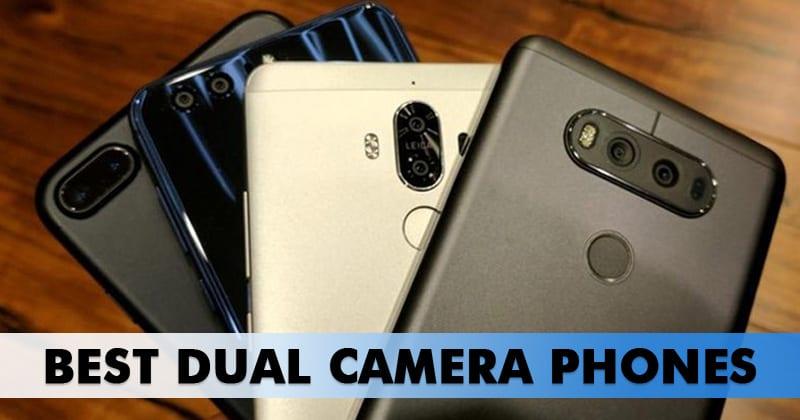 d060fd385a7 Top 5 Best Dual Camera Phones In India 2019