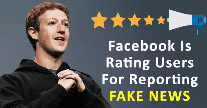 Facebook Is Rating Users' Trustworthiness When They Report Fake News