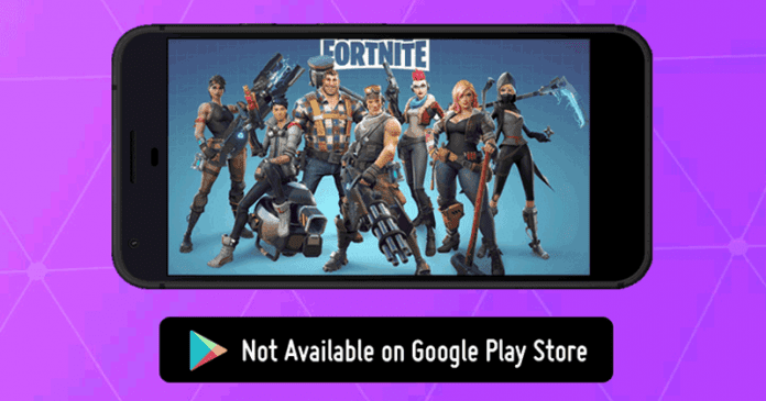 Fortnite For Android Won't Be Available In The Google Play Store