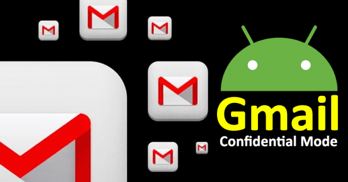 Gmail's Confidential Mode Now Comes To Android