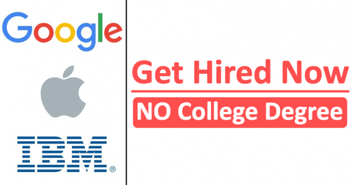Google, Apple And These 13 Companies Ditch College Degree Requirements