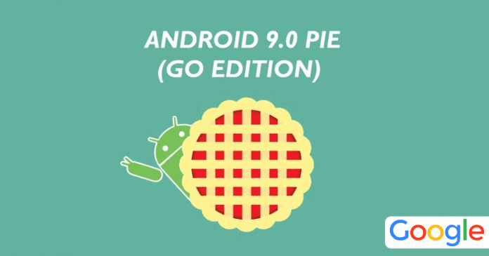 Google Just Announced The New Android 9 Pie Go Edition