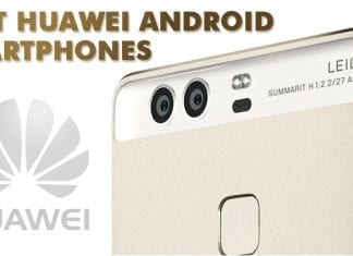 Huawei Mobile Phones: Best Android Smartphones To Buy In 2019