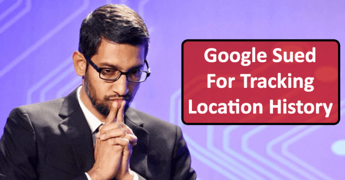 OMG! Google Sued For Tracking Location History Of Users With Location Turned Off