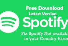 How To Fix Spotify Not available in your Country Error?