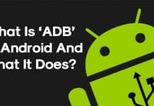 What Is 'ADB' On Android And What It Does?