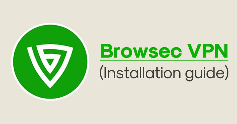 How To Install Browsec VPN Apk On Android?