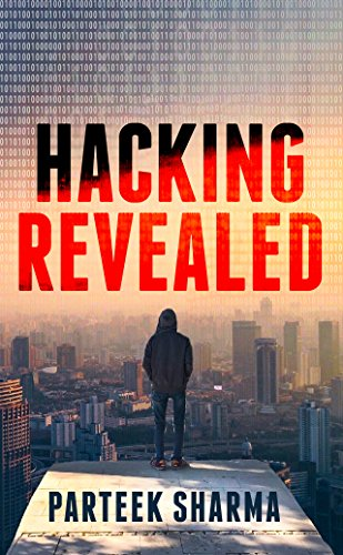 Hacking Revealed