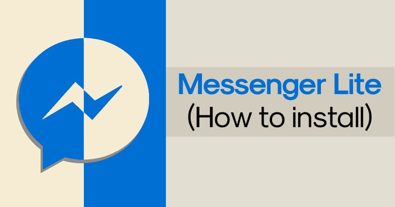 How To Install Messenger Lite Apk On Android?