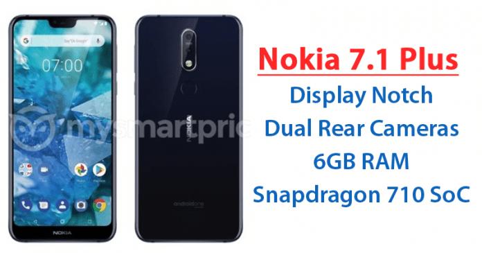 Nokia 7.1 Plus Leak Tips Display Notch, Dual Rear Cameras, Snapdragon 710 SoC