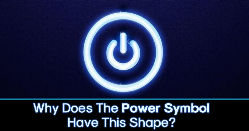 Ever Wondered Why Does The Power Symbol Have This Shape