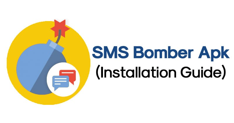 How To Install SMS Bomber Apk On Android?