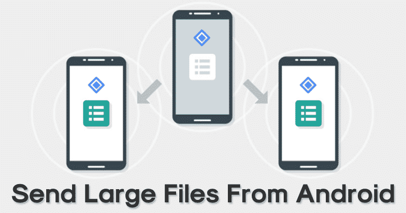 Send Large Files From Android - Best Android Tricks 2019 & Android Hacks