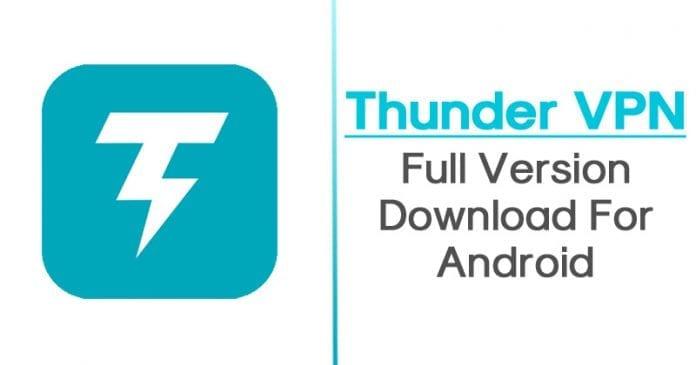 Thunder VPN Pro APK v2.4.11 Latest Version Free Download 2019