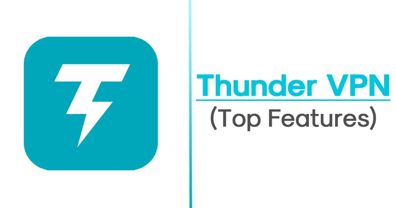 Features of Thunder VPN Apk 2019