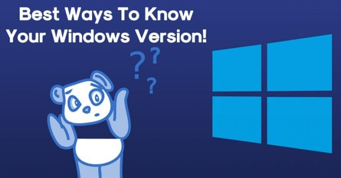 What Windows Do I Have? 4 Best Ways To Know Your Windows Version!