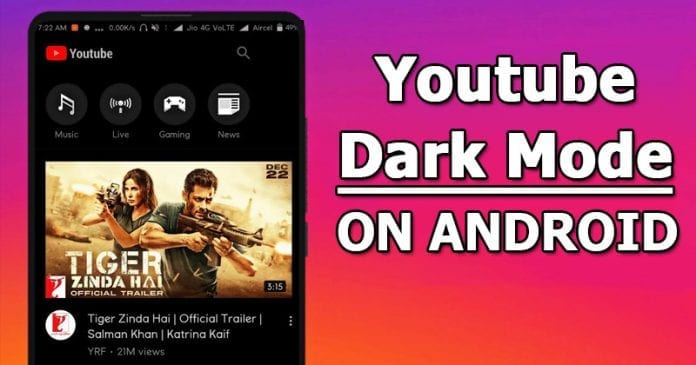 WoW! YouTube Dark Mode Finally Available To All Android Users