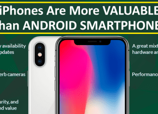iPhones Are More Valuable Than Android Smartphones