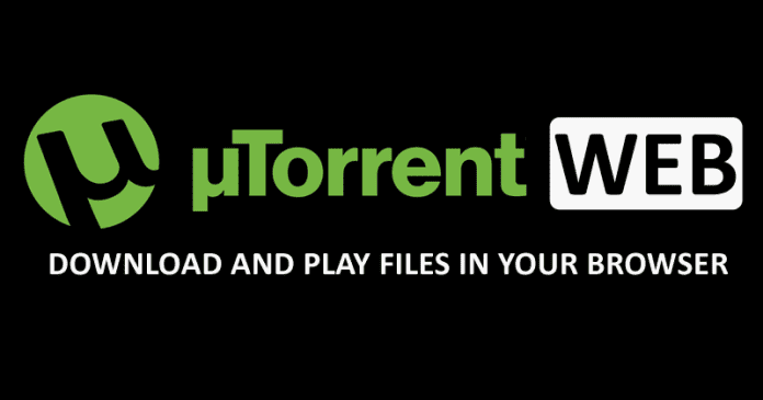 uTorrent Web - Download And Play Files In Your Browser