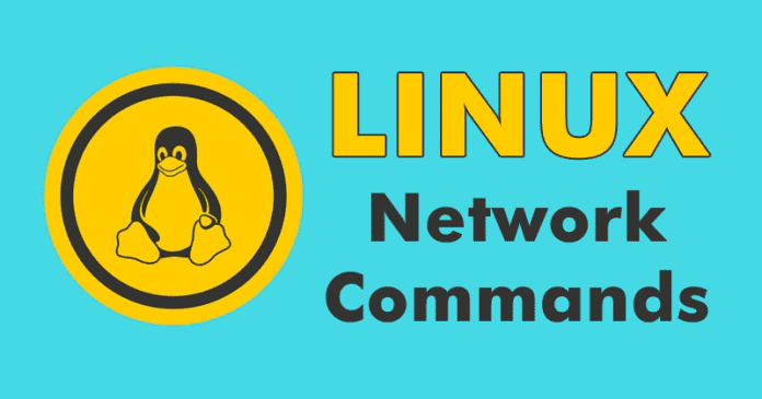 Best Useful Linux Network Commands 2019