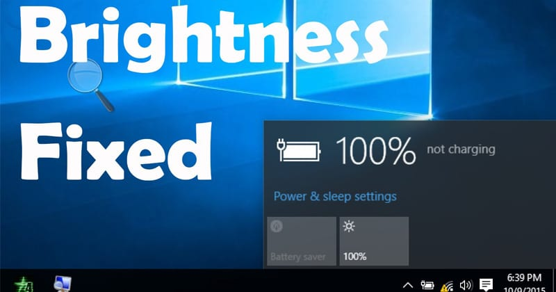 How to Fix Windows 10 Brightness Not Working Issue