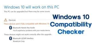 Windows 10 Compatibility Checker - Check Your PC (Working 2018)