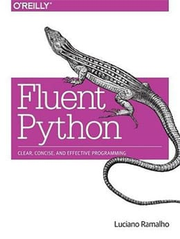 Fluent Python - 10 Best Python Books For Beginners To Learn Programming