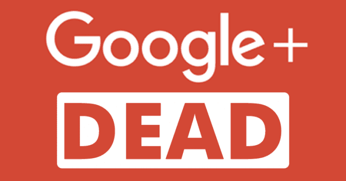 Google: Google+ Is Now Officially Dead