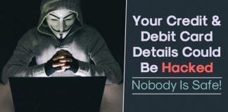 Here's How Hackers Steal Your Credit/Debit Card Details!