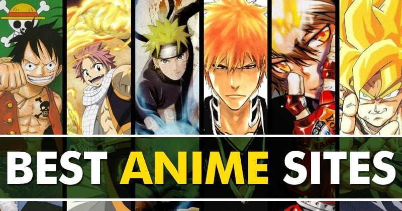 Best Anime Sites to Watch Anime Online 2019
