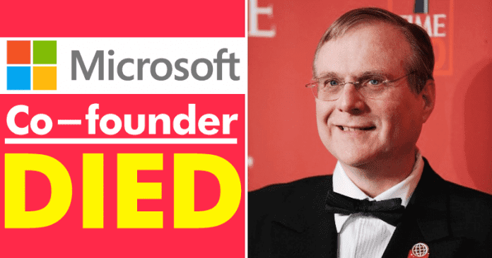 OMG! Microsoft Co-founder Died