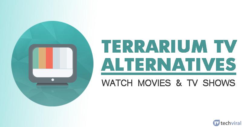 10 lựa chọn thay thế tốt nhất cho Terrarium TV để xem phim và chương trình TV 3