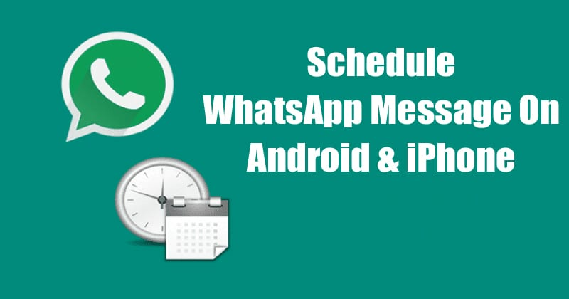 WhatsApp Schedule - Best WhatsApp Tricks and WhatsApp Hacks 2019