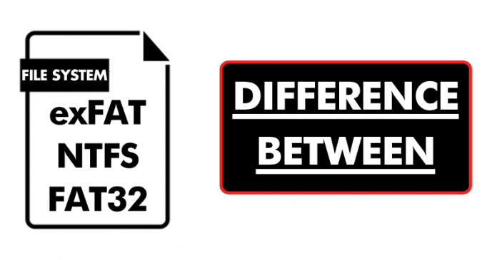 exFAT vs. NTFS vs. FAT32 - Difference Between Three File Systems