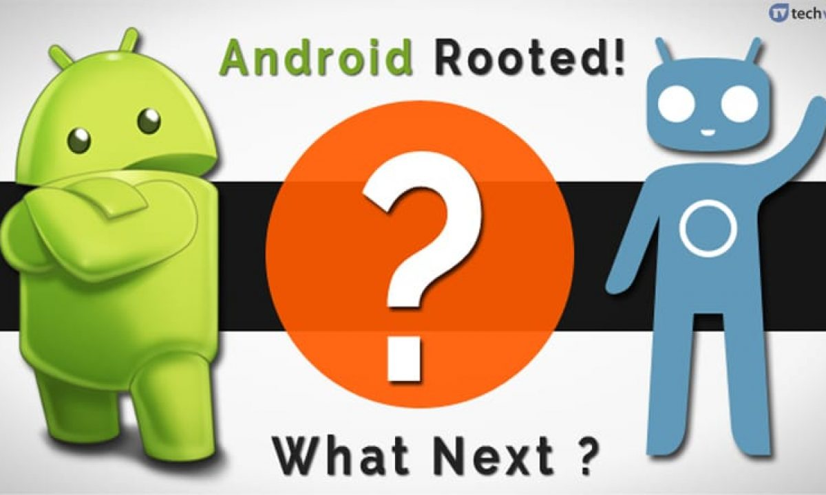 30 Amazing Things You Can Do After Rooting Your Android In 2020
