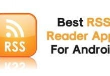 Top 8 Best RSS Reader Apps For Android 2018