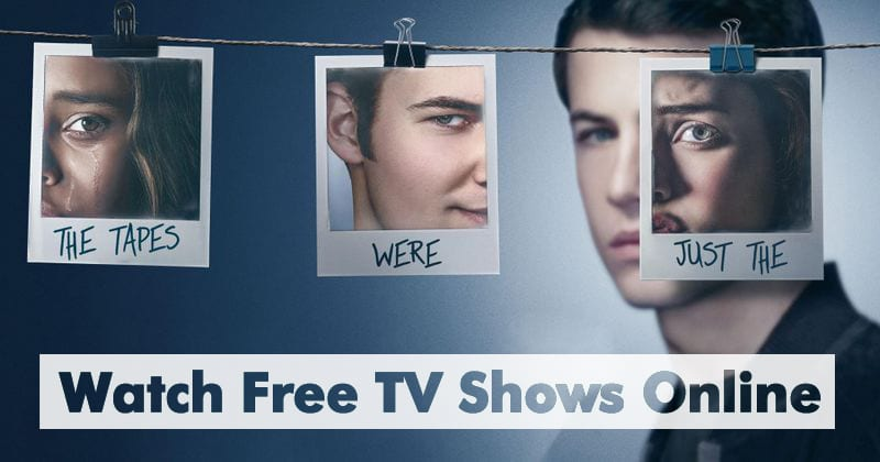 10 Best Sites To Watch Free Tv Shows Online 2019