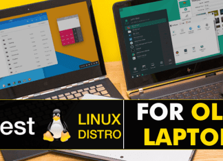 Top 5 Best Linux Distro For Old Laptop