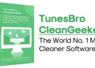 TunesBro CleanGeeker – Meet The World No. 1 Mac Cleaner Software