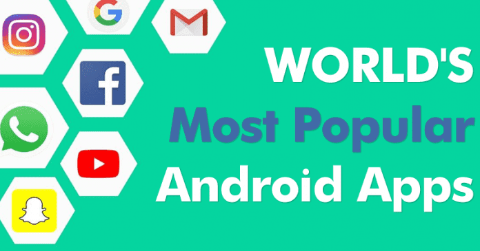 Most Popular Android Apps 2019